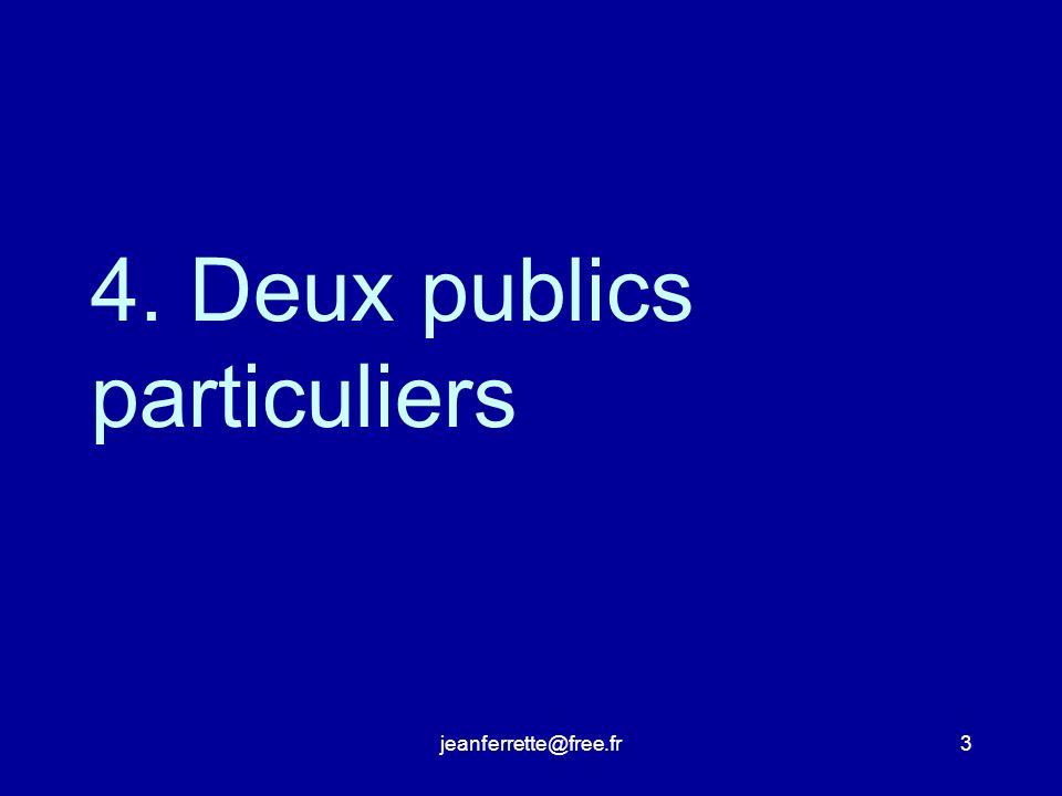 jeanferrette@free.fr13 Deux ont plutôt les faveurs des « tribus dexperts » il est original il est cohérent