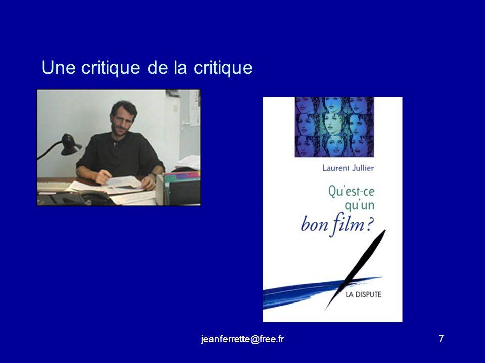 jeanferrette@free.fr7 Une critique de la critique