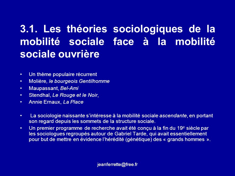 jeanferrette@free.fr La mobilité sociale comme objet sociologiquement non pertinent