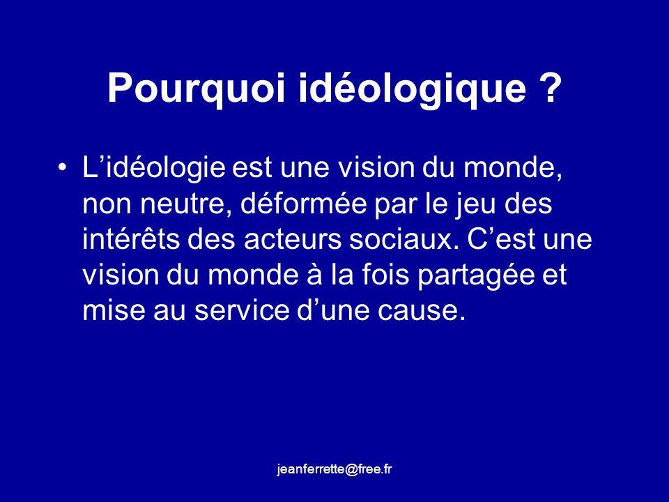 jeanferrette@free.fr Partagée : cest elle qui définit la validité et la légitimité dun « champ » au sens de Pierre Bourdieu (espace social qui structure les rapports de force entre agents, enjeu de luttes pour le monopole de la domination légitime).