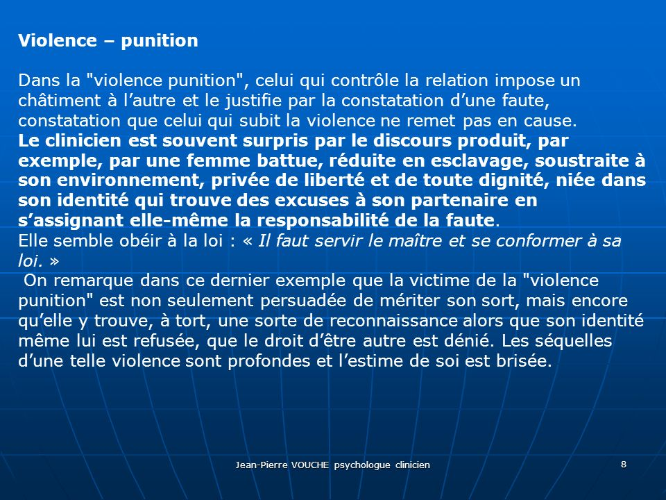 Jean-Pierre VOUCHE psychologue clinicien 8 Violence – punition Dans la