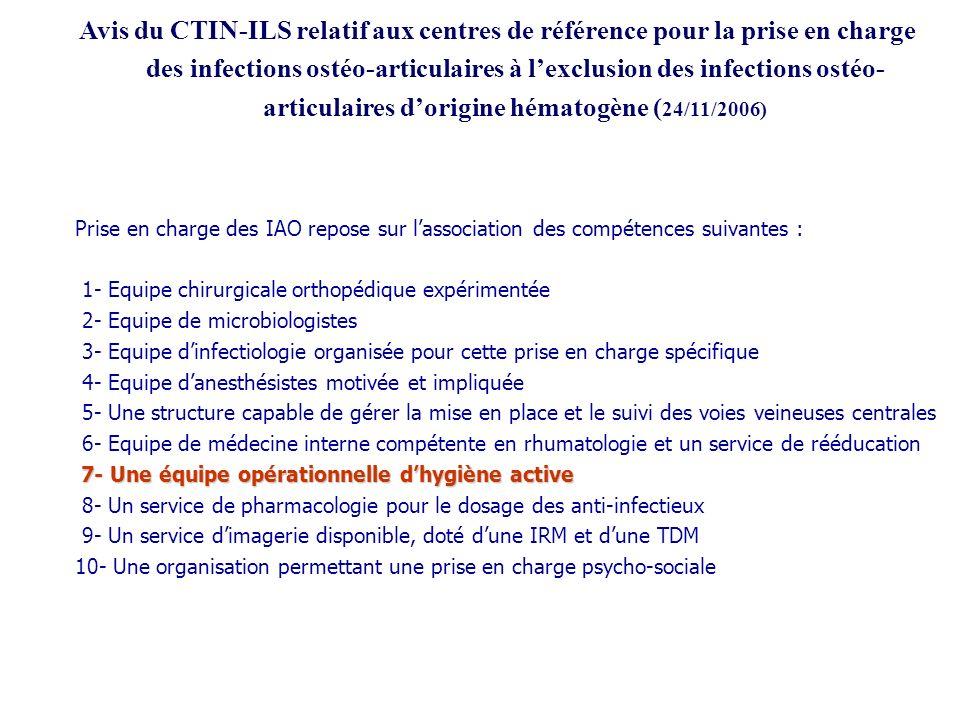 Avis du CTIN-ILS relatif aux centres de référence pour la prise en charge des infections ostéo-articulaires à lexclusion des infections ostéo- articul