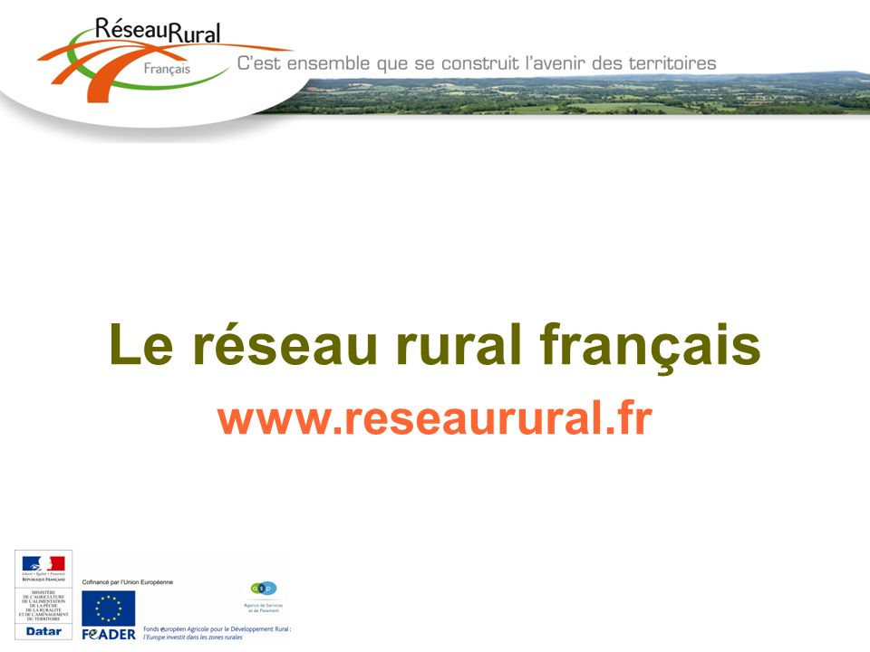 Le réseau rural français www.reseaurural.fr