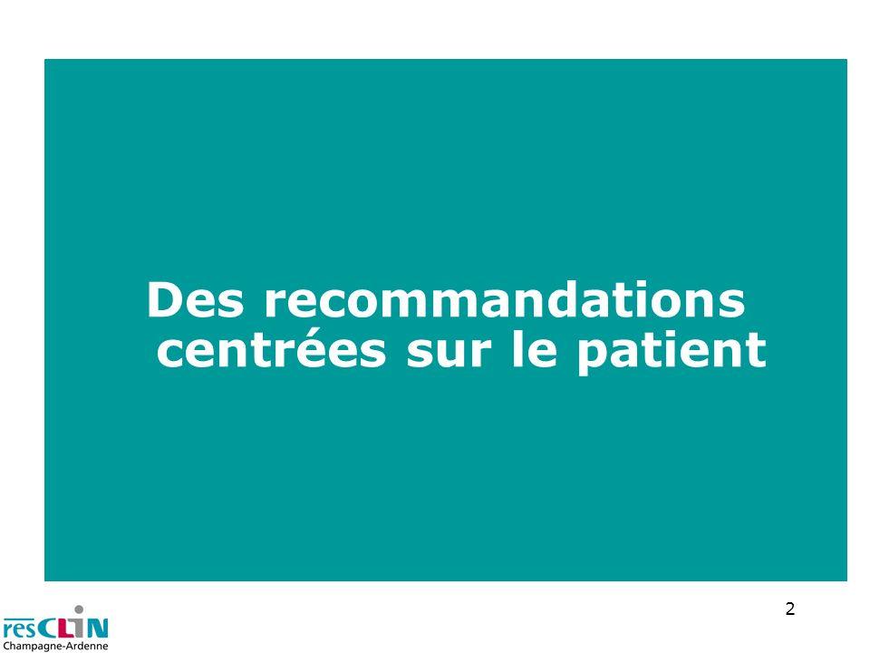 2 Des recommandations centrées sur le patient
