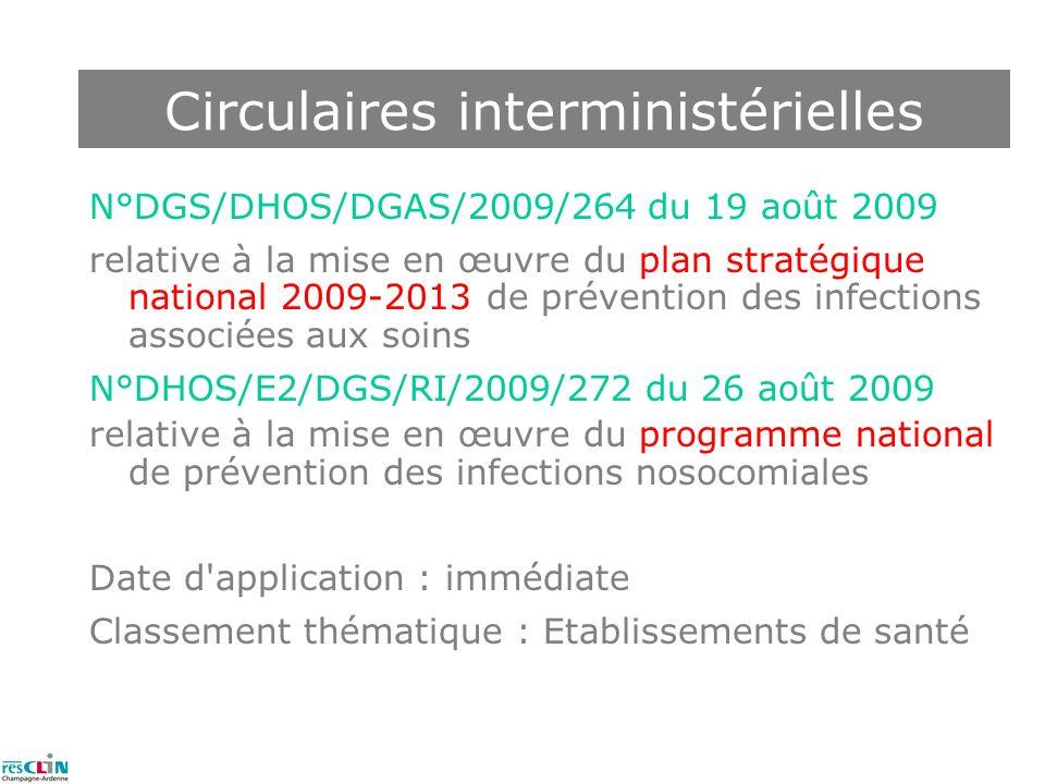 N°DGS/DHOS/DGAS/2009/264 du 19 août 2009 relative à la mise en œuvre du plan stratégique national 2009-2013 de prévention des infections associées aux