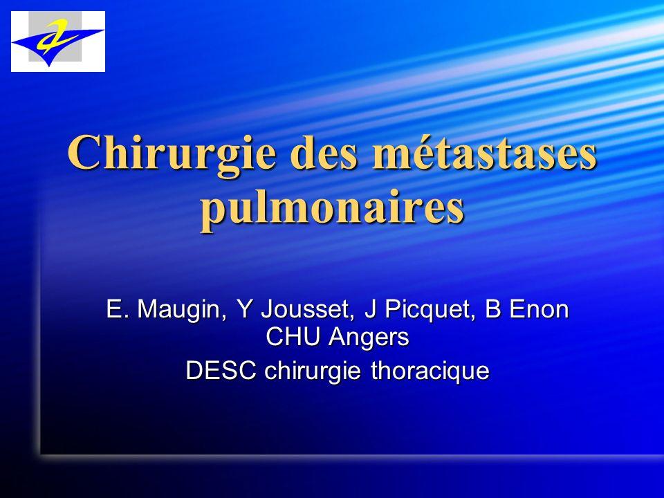 Chirurgie des métastases pulmonaires E.