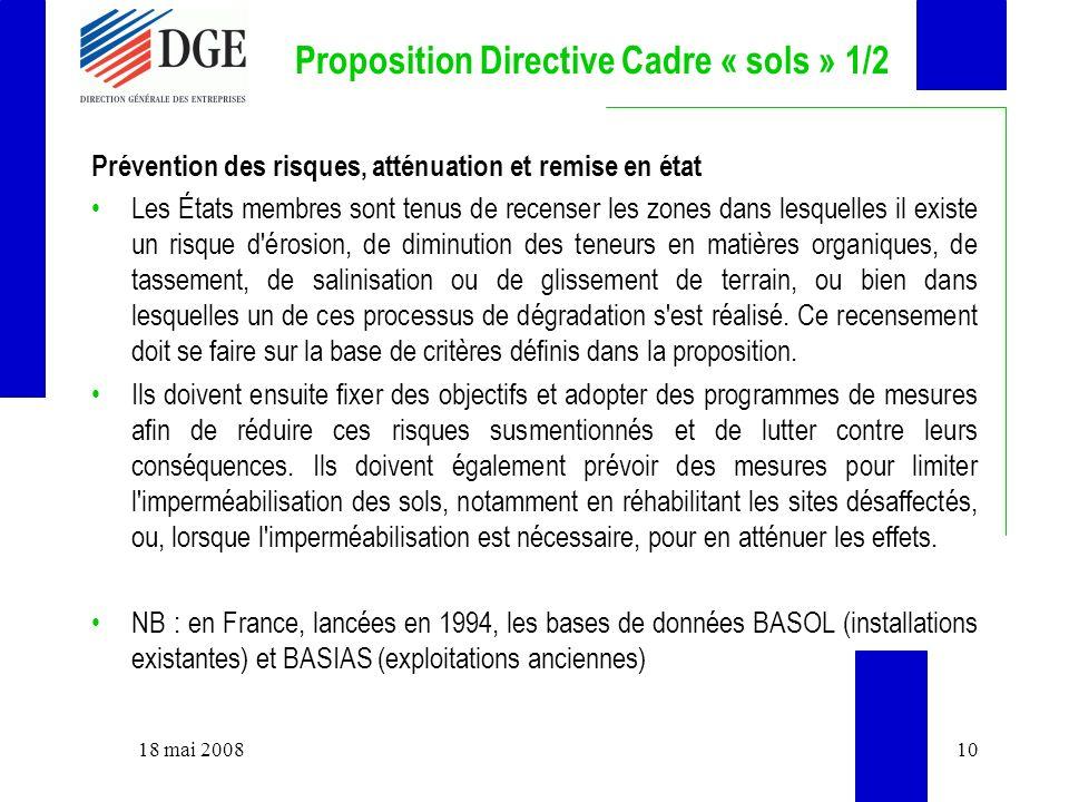 Proposition Directive Cadre « sols » 1/2 Prévention des risques, atténuation et remise en état Les États membres sont tenus de recenser les zones dans
