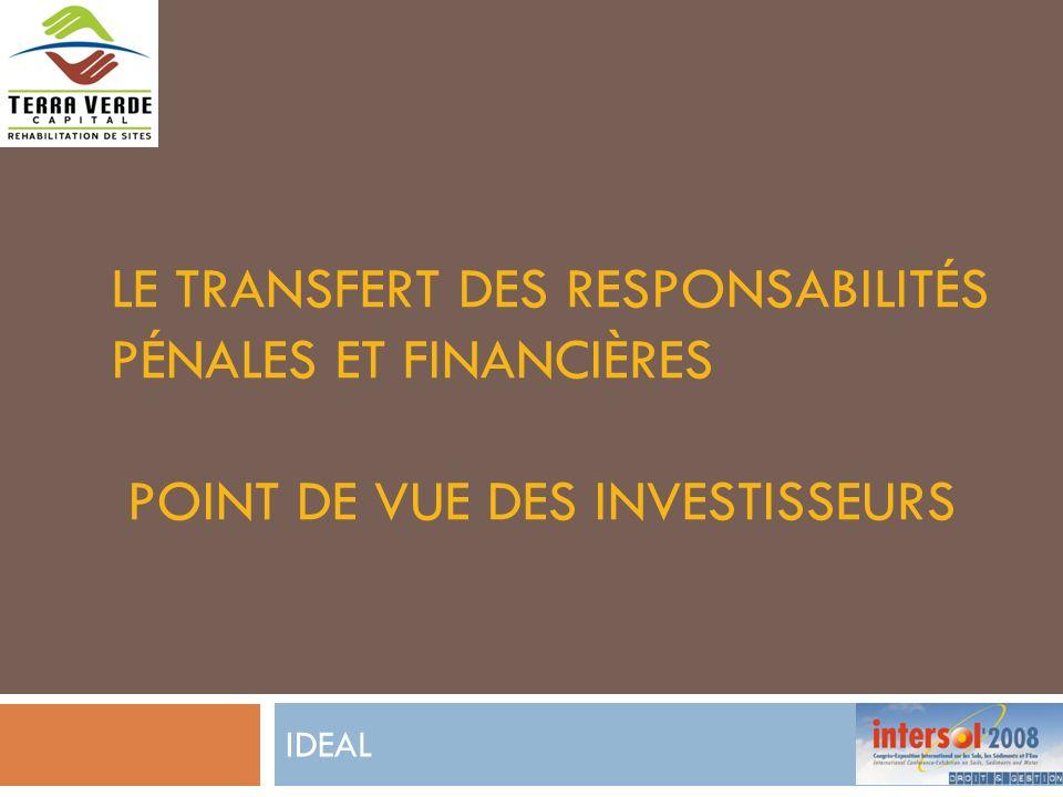 LE TRANSFERT DES RESPONSABILITÉS PÉNALES ET FINANCIÈRES POINT DE VUE DES INVESTISSEURS IDEAL