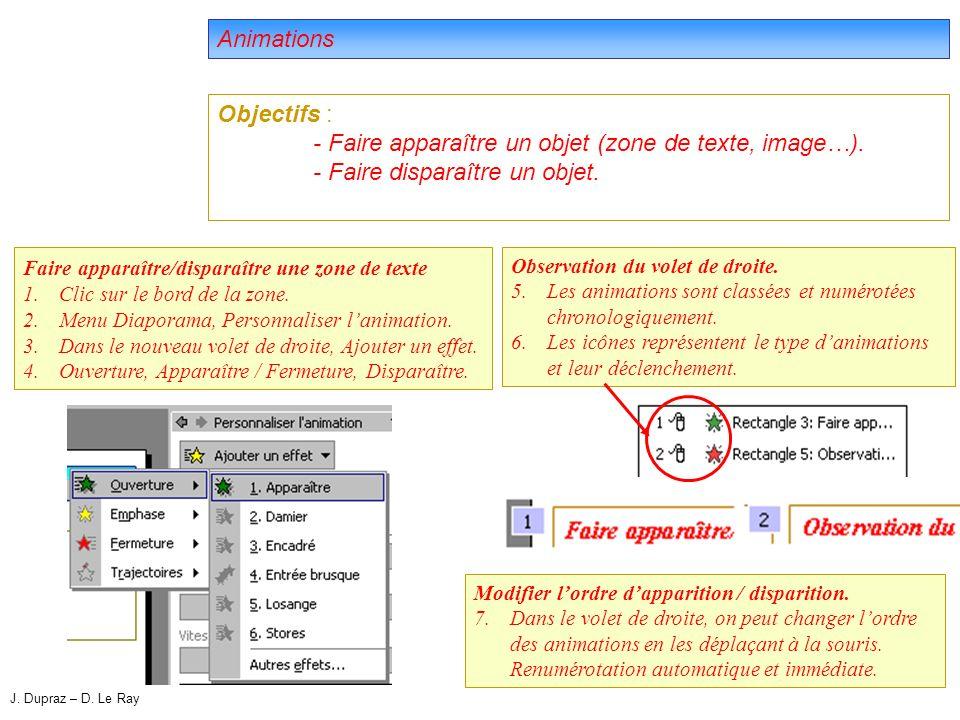 15 Animations Objectifs : - Faire apparaître un objet (zone de texte, image…).