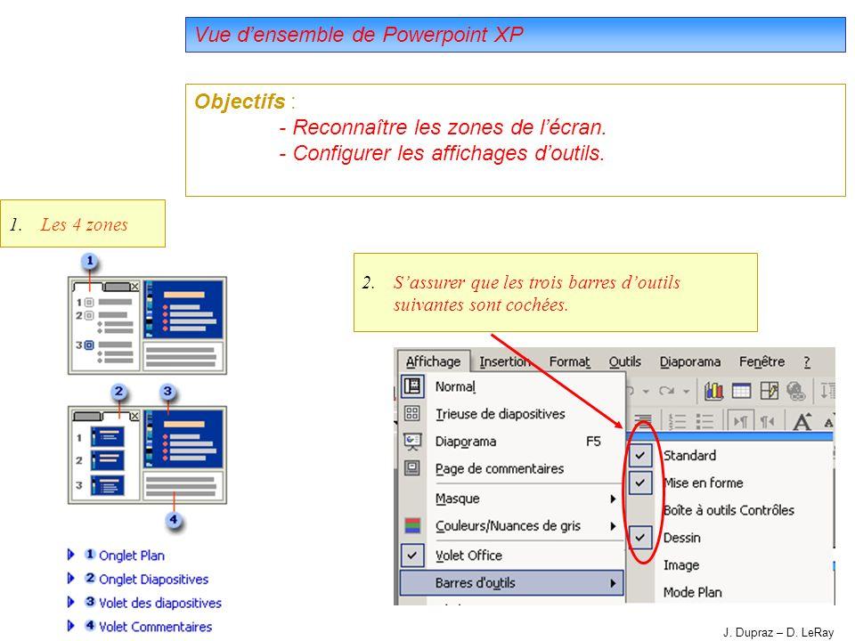 5 Vue densemble de Powerpoint XP Objectifs : - Reconnaître les zones de lécran.