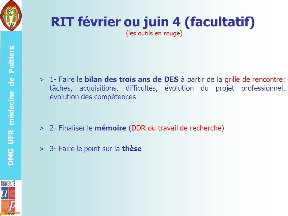 DMG UFR médecine de Poitiers RIT février ou juin 4 (facultatif) (les outils en rouge) >1- Faire le bilan des trois ans de DES à partir de la grille de