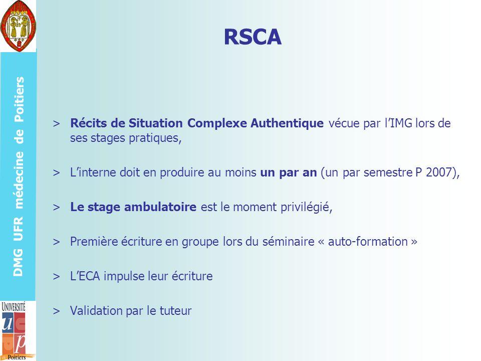 DMG UFR médecine de Poitiers RSCA >Récits de Situation Complexe Authentique vécue par lIMG lors de ses stages pratiques, >Linterne doit en produire au