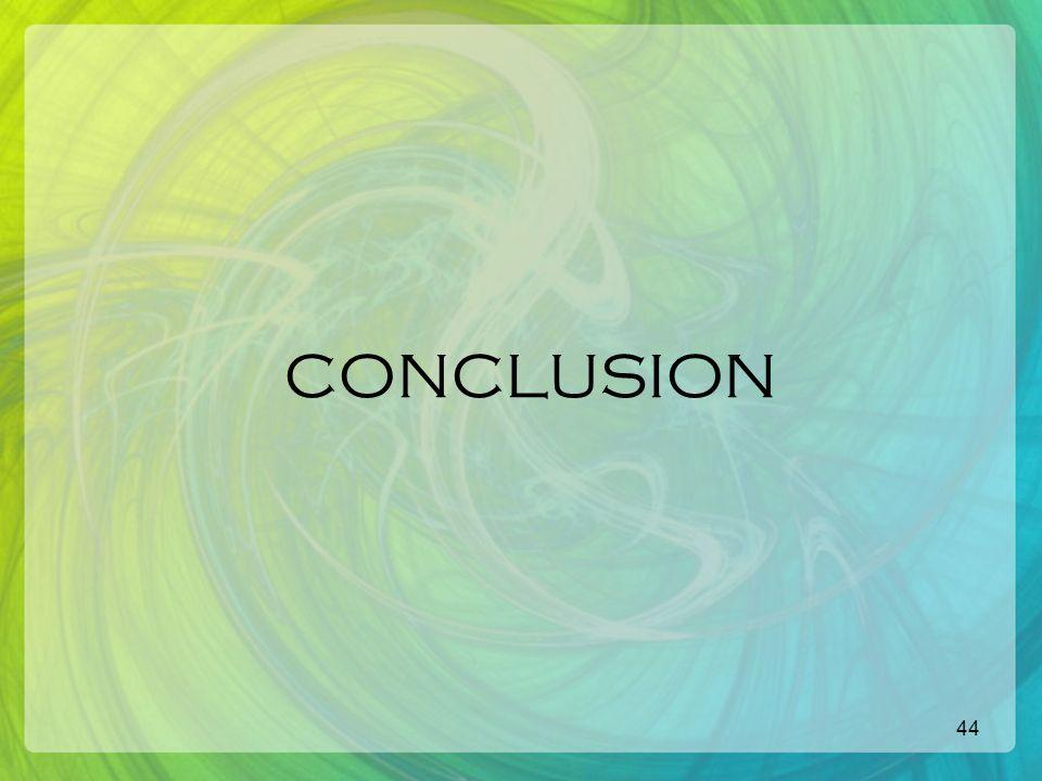 44 CONCLUSION