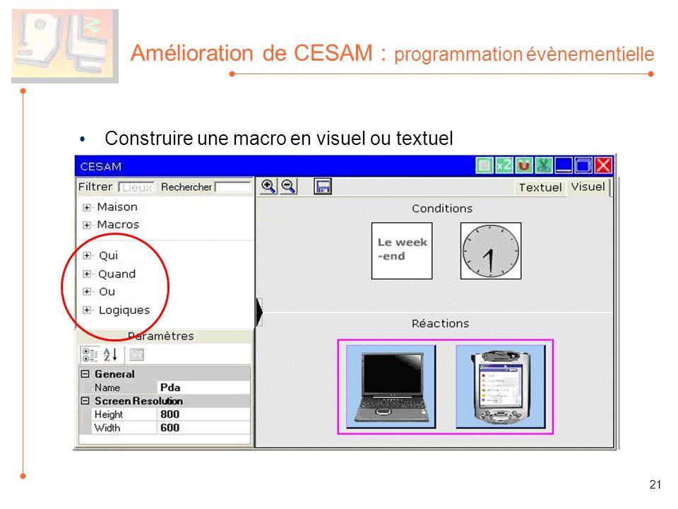 Amélioration de CESAM : programmation évènementielle Construire une macro en visuel ou textuel 21