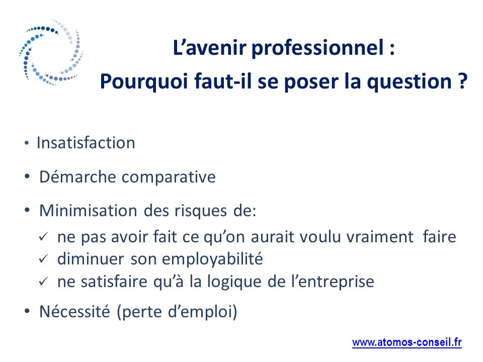 Lavenir professionnel : Pourquoi faut-il se poser la question .