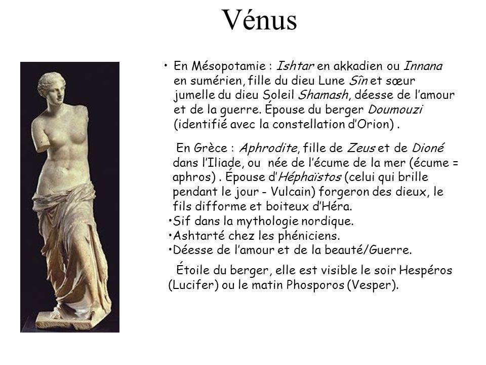 Vénus En Mésopotamie : Ishtar en akkadien ou Innana en sumérien, fille du dieu Lune Sîn et sœur jumelle du dieu Soleil Shamash, déesse de lamour et de
