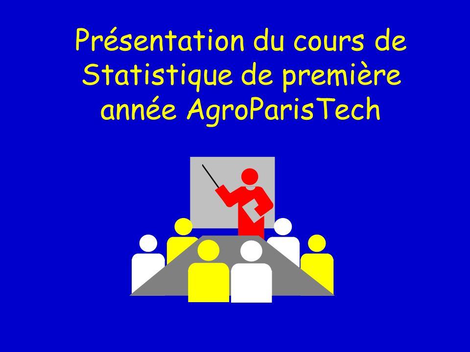 Présentation du cours de Statistique de première année AgroParisTech