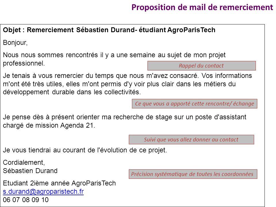 Objet : Remerciement Sébastien Durand- étudiant AgroParisTech Bonjour, Nous nous sommes rencontrés il y a une semaine au sujet de mon projet professio