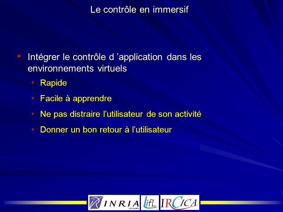 Le contrôle en immersif Intégrer le contrôle d application dans les environnements virtuels Intégrer le contrôle d application dans les environnements