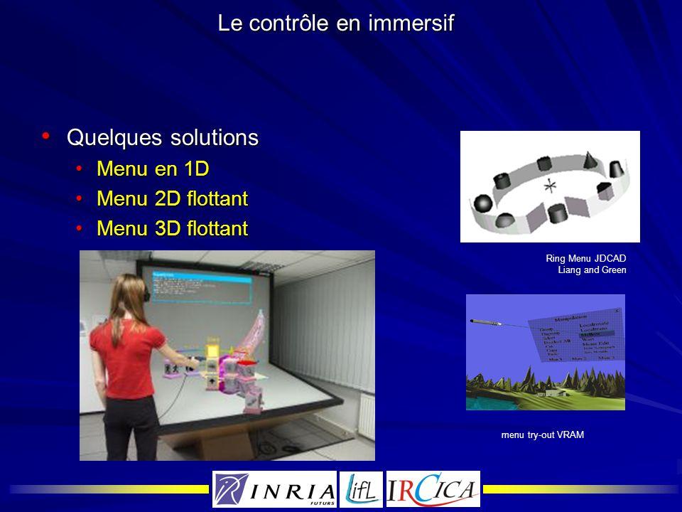 Le contrôle en immersif Quelques solutions Quelques solutions Menu en 1DMenu en 1D Menu 2D flottantMenu 2D flottant Menu 3D flottantMenu 3D flottant R