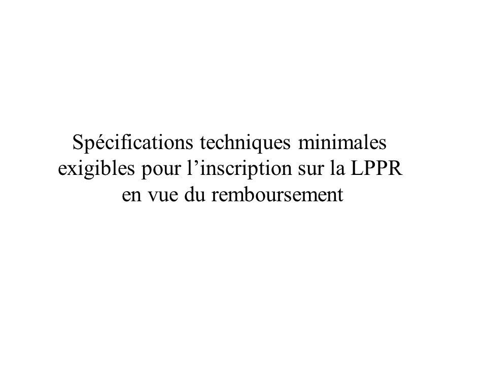 Spécifications techniques minimales exigibles pour linscription sur la LPPR en vue du remboursement