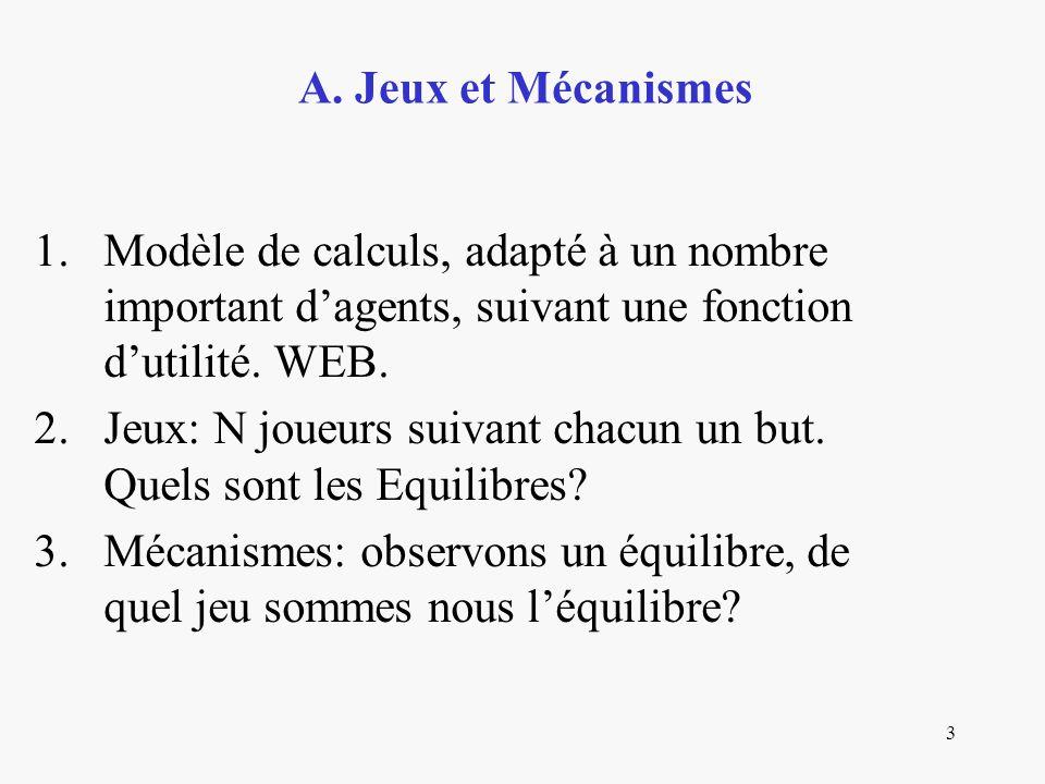 3 1.Modèle de calculs, adapté à un nombre important dagents, suivant une fonction dutilité.