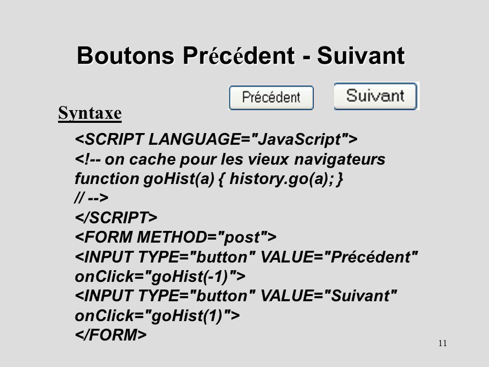 11 Boutons Pr é c é dent - Suivant Syntaxe