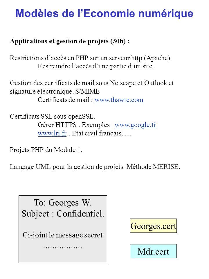 Modèles de lEconomie numérique Applications et gestion de projets (30h) : Restrictions daccès en PHP sur un serveur http (Apache). Restreindre laccès