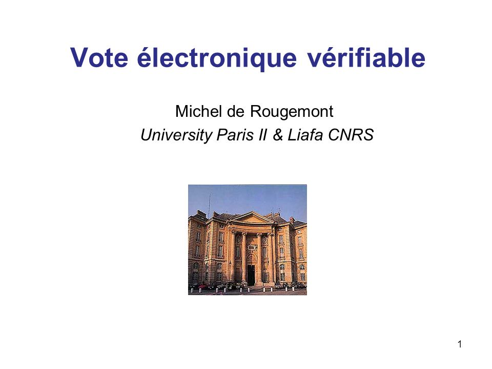 2 Plan 1.Vote électronique et Vote vérifiable 2.Rôle du hasard 3.TWIN (R.