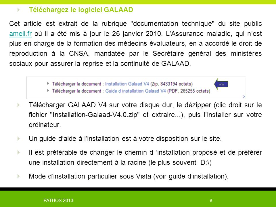 PATHOS 2013 6 Téléchargez le logiciel GALAAD Cet article est extrait de la rubrique