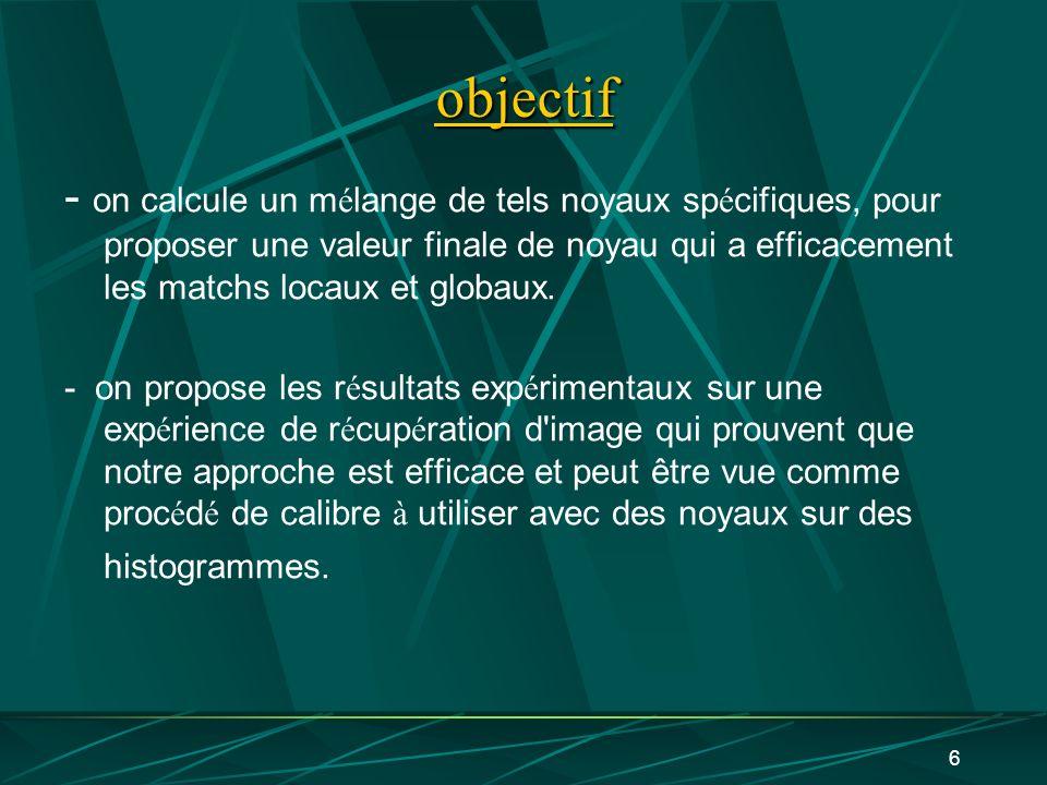 7 Représentation de mesure des objets complexes objets complexes peuvent souvent être décomposés en composants dans un ensemble X.