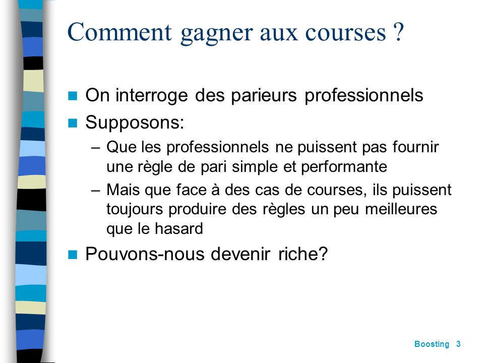 Boosting 3 Comment gagner aux courses .