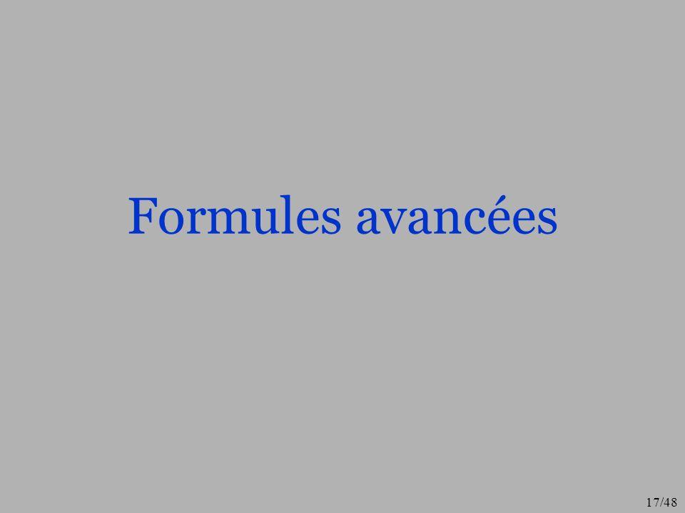 17/48 Formules avancées