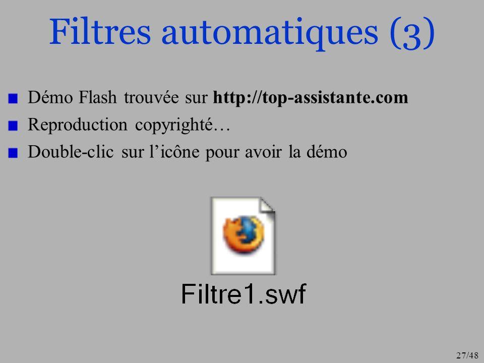 28/48 Filtres automatiques (4) On peut aussi choisir des filtres plus élaborés Pour cela, on clique sur une des colonnes puis on choix « personnalisé » : Il existe plusieurs variantes comme « commence par », « se termine par » etc…