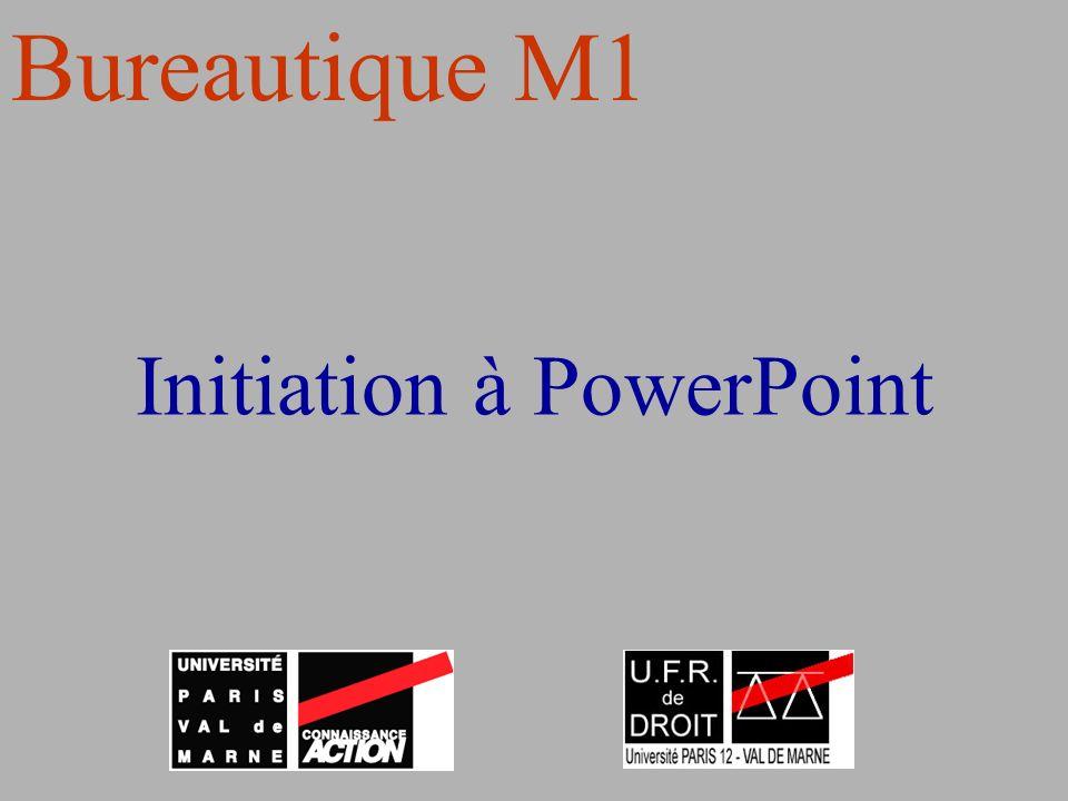 Initiation à PowerPoint Bureautique M1