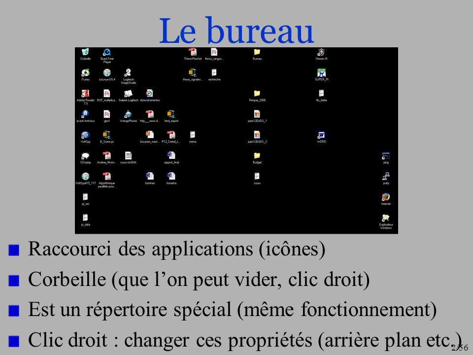 3/56 Lancer une application Pour exécuter un programme (en tant que processus) : Vous pouvez utiliser la barre de menu « Démarrer ».