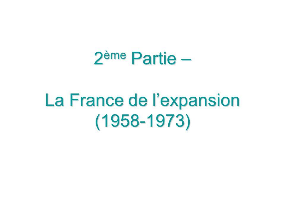 Dans le nouveau contexte institutionnel et politique : –retour du général de Gaulle au pouvoir –et avènement de la V e République la politique économique est impulsée par la président de la République.
