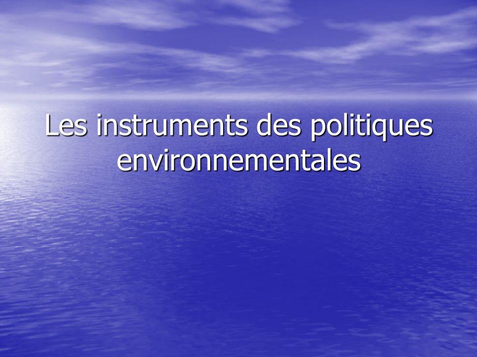 Les instruments des politiques environnementales