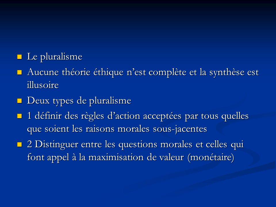 Il y a plusieurs fondements éthiques au bien-être Il y a plusieurs fondements éthiques au bien-être Axiologie : le bien-être est affaire de valeur Axi