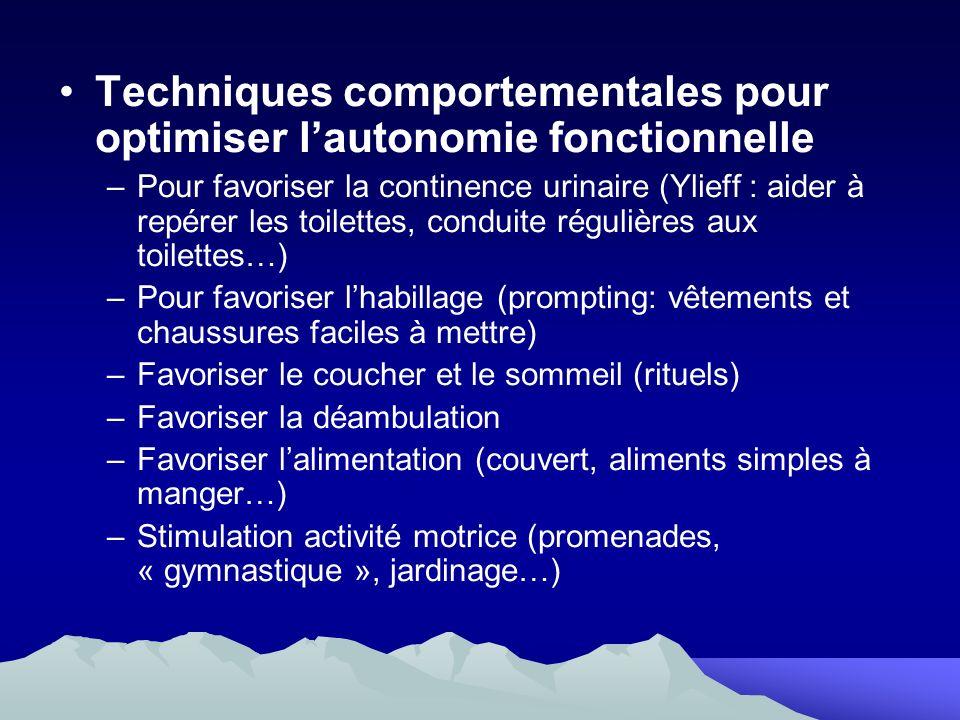 Techniques comportementales pour optimiser lautonomie fonctionnelle –Pour favoriser la continence urinaire (Ylieff : aider à repérer les toilettes, co