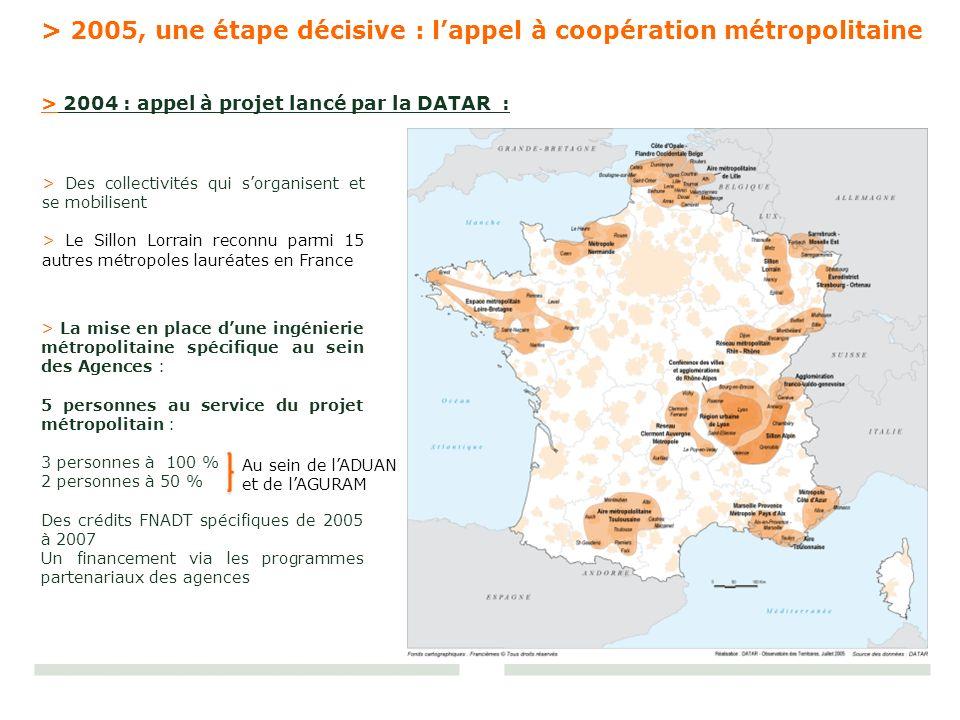 > Des collectivités qui sorganisent et se mobilisent > Le Sillon Lorrain reconnu parmi 15 autres métropoles lauréates en France > 2004 : appel à proje