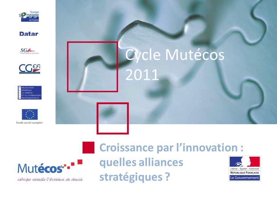 Cycle Mutécos 2011 Croissance par linnovation : quelles alliances stratégiques