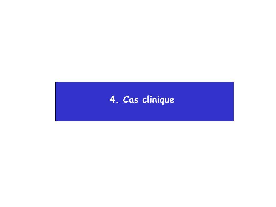 4. Cas clinique