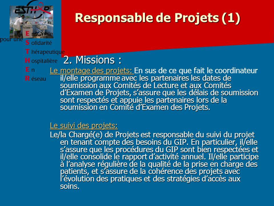 Responsable de Projets (1) 2.Missions : 2.