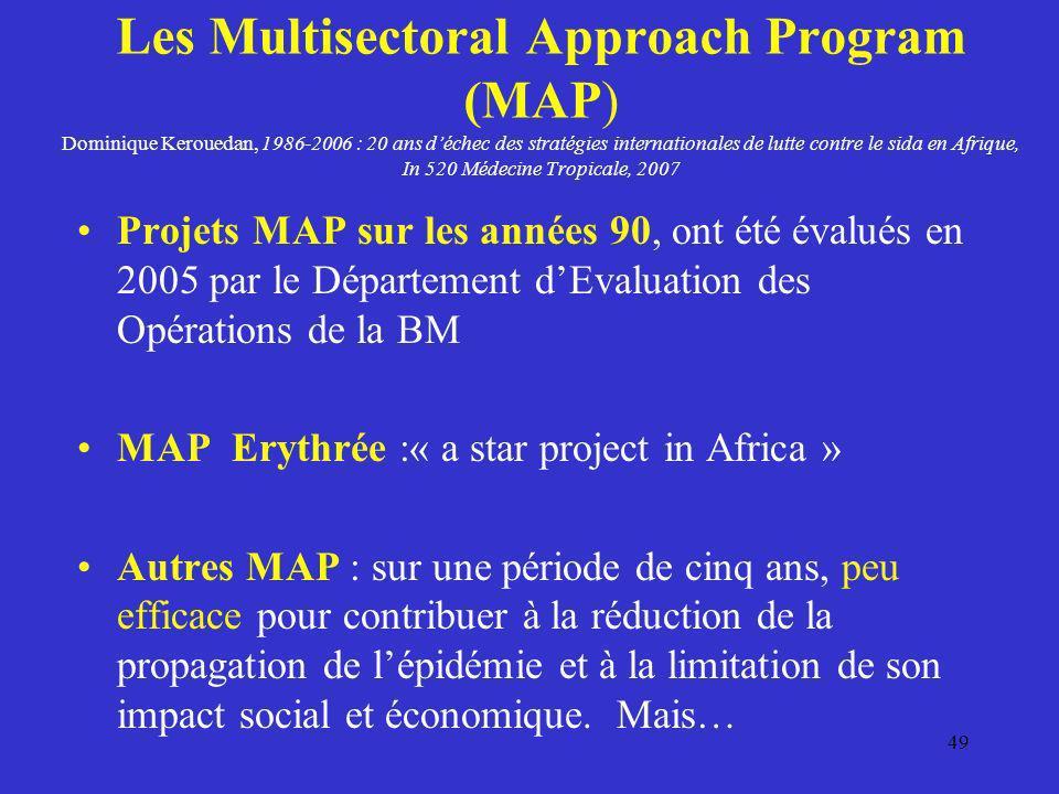 Les Multisectoral Approach Program (MAP) Dominique Kerouedan, 1986-2006 : 20 ans déchec des stratégies internationales de lutte contre le sida en Afri