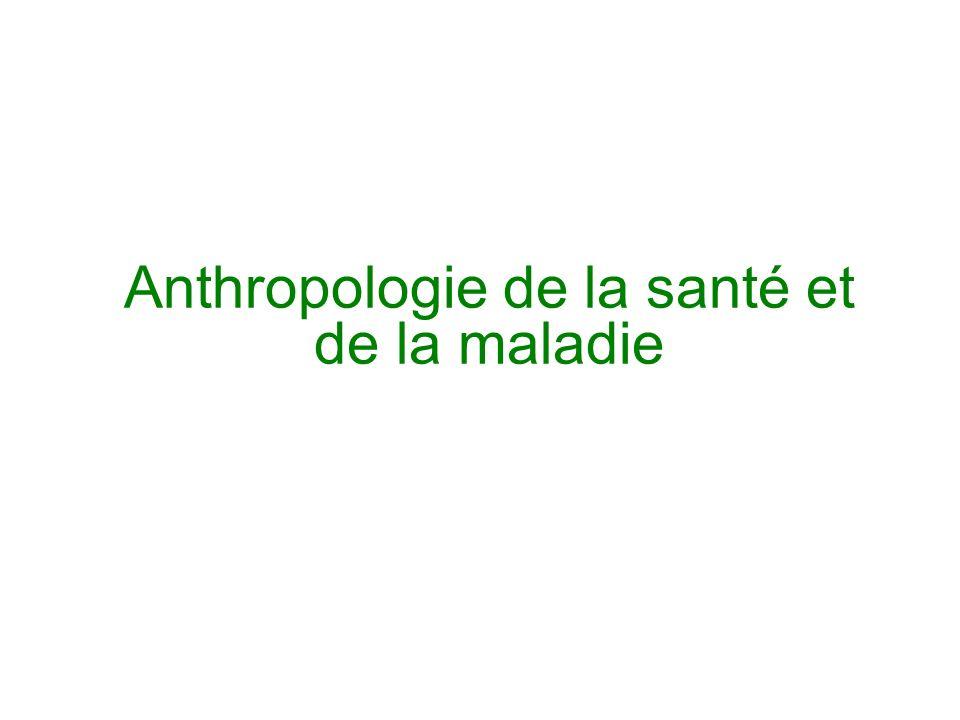 Anthropologie de la santé et de la maladie