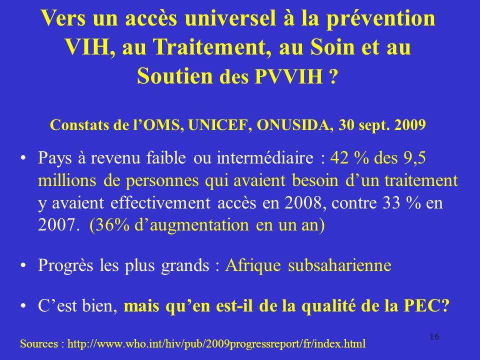 16 Vers un accès universel à la prévention VIH, au Traitement, au Soin et au Soutien des PVVIH .