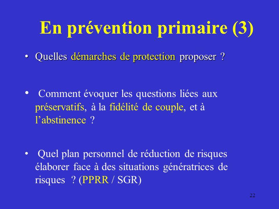 En prévention primaire (3) Quelles démarches de protection proposer .