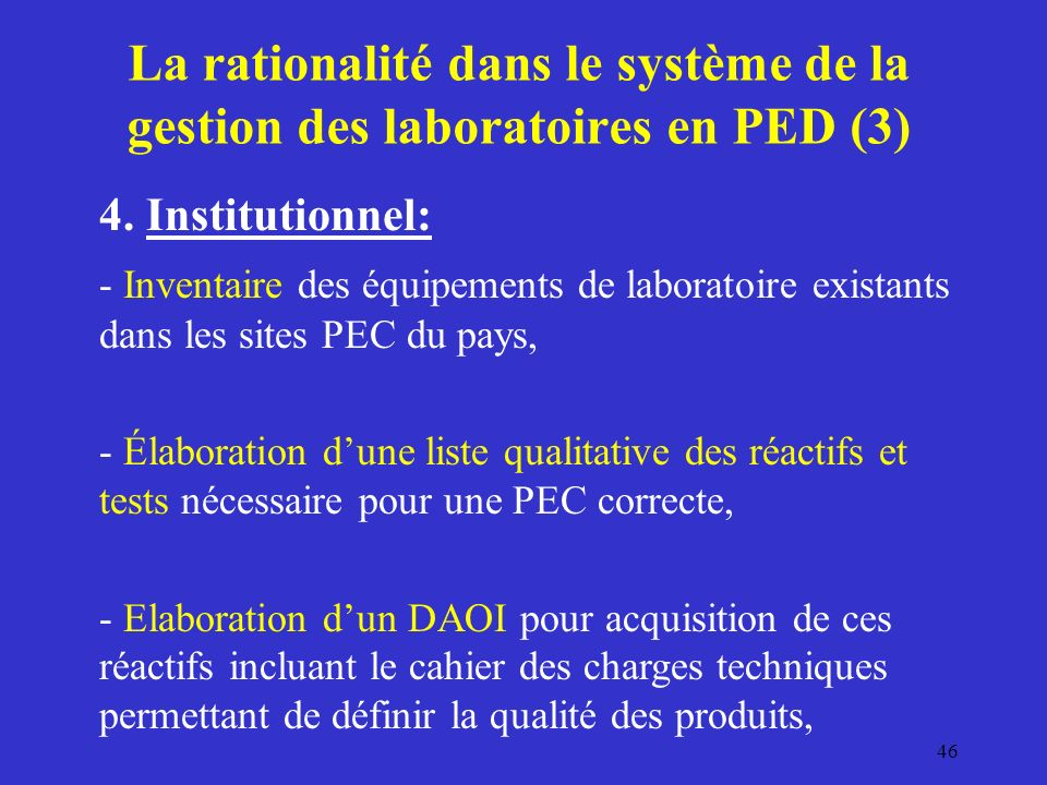 La rationalité dans le système de la gestion des laboratoires en PED (3) 4.