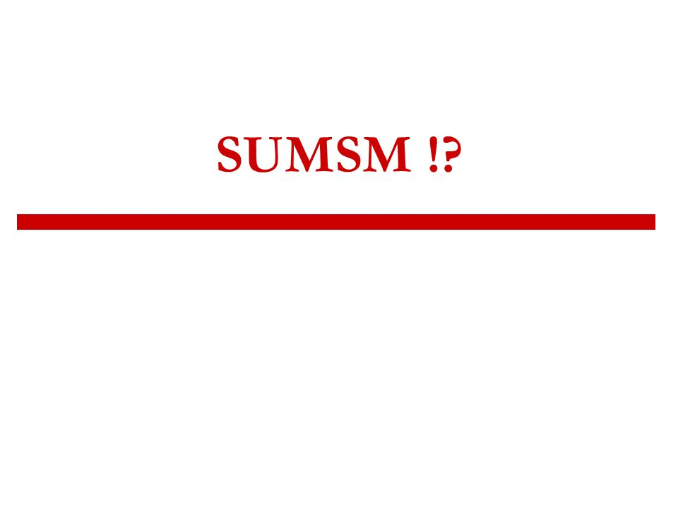 SUMSM !